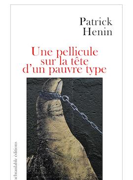 Rencontre littéraire : Patrick Hénin